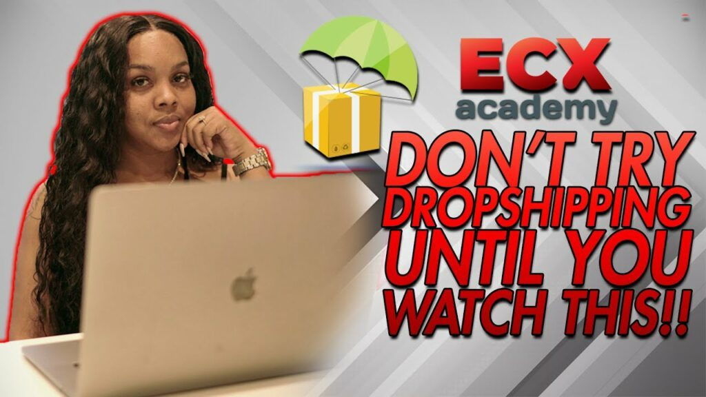 How To Start Dropshipping for Beginners! | ECX Academy Review