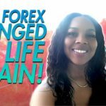 How Forex Changed My Life (Again)